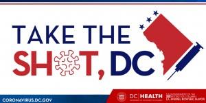 "The text ""Take the Shot, DC"" and ""coronavirus.dc.gov"""